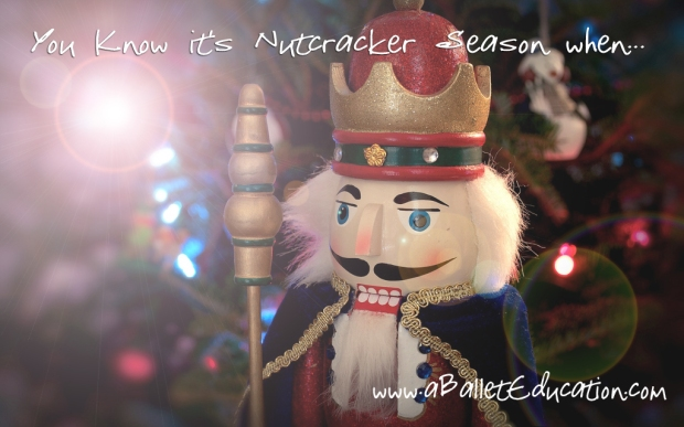 Nutcracker Season