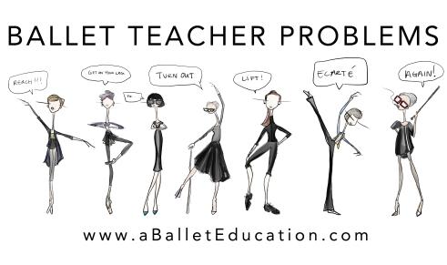 BALLET TEACHER PROBLEMS 3