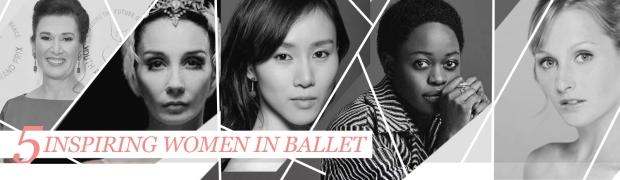 five inspiring women in ballet