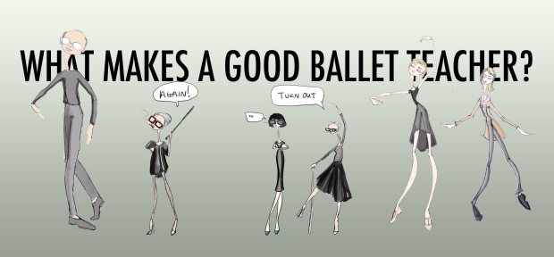 What makes a good ballet teacher